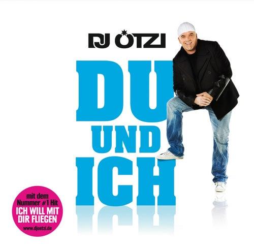Du und ich von DJ Ötzi