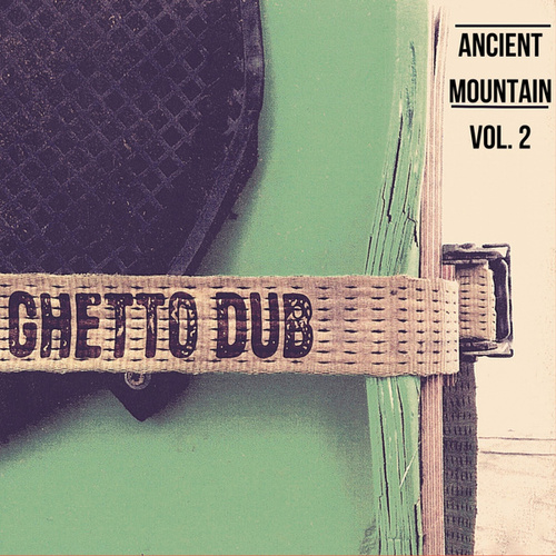 Ancient Mountain Vol. 2 by Ancient Mountain