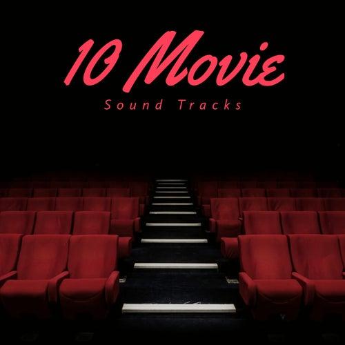 10 Movie Sound Tracks by Movie Soundtrack All Stars