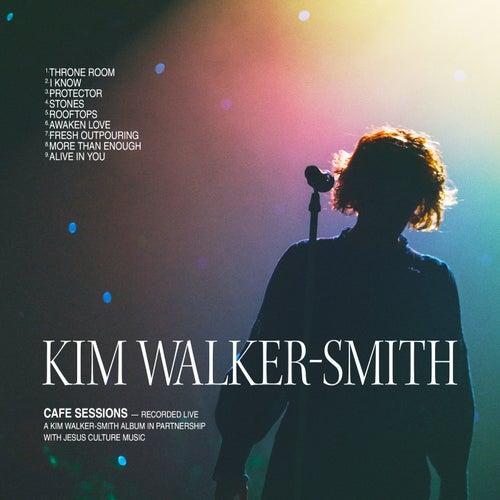Cafe Sessions de Kim Walker-Smith