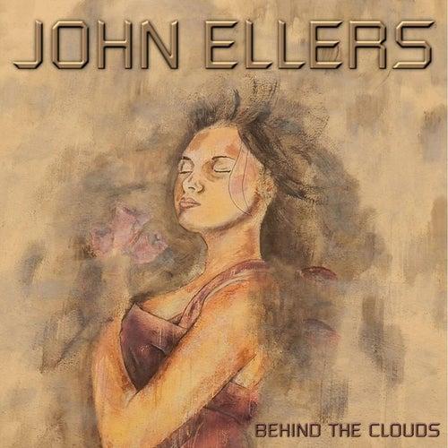 Behind the Clouds van John Ellers