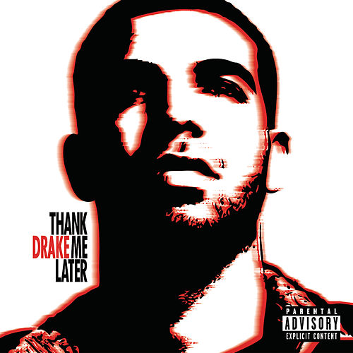 Thank Me Later (Int'l Version) von Drake