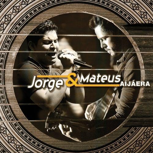 Aí Já Era... von Jorge & Mateus