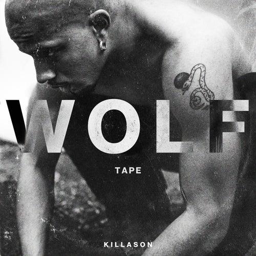 WOLF TAPE de KillASon