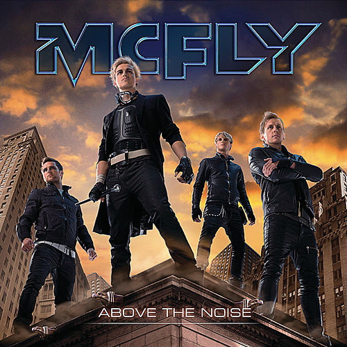 Above The Noise by McFly