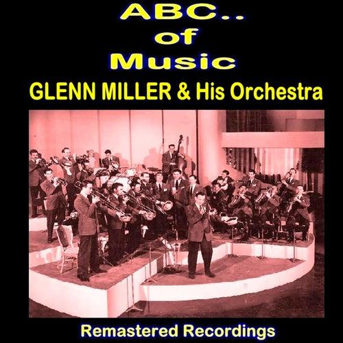 Glenn Miller & His Orchestra by Glenn Miller