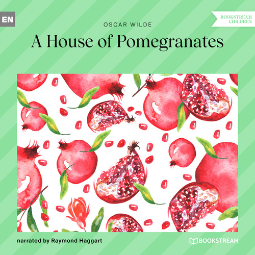 A House of Pomegranates (Unabridged) by Oscar Wilde