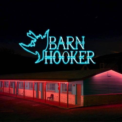 Dead Ugly de Barn Hooker