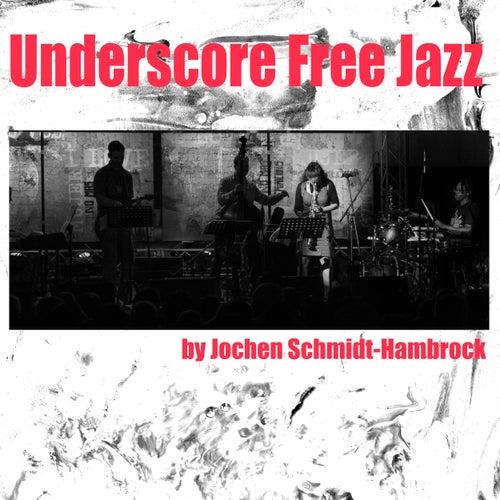 Underscore Free Jazz (Production Music) von Jochen Schmidt-Hambrock