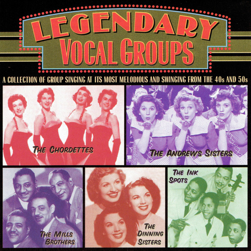Legendary Vocal Groups von The Chordettes