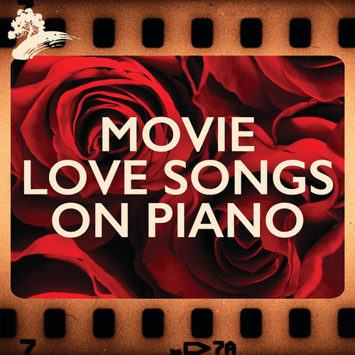 Movie Love Songs On Piano by Various Artists
