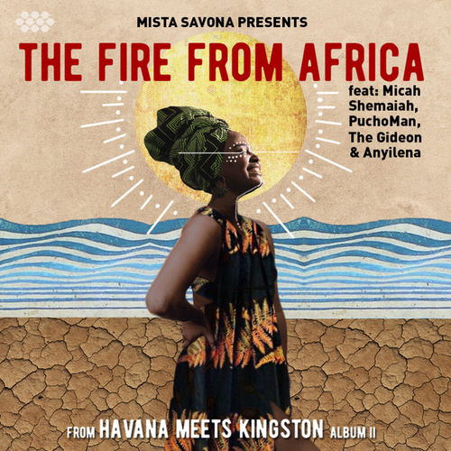 The Fire From Africa de Mista Savona