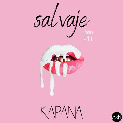 Salvaje (Radio Edit) de Kapana
