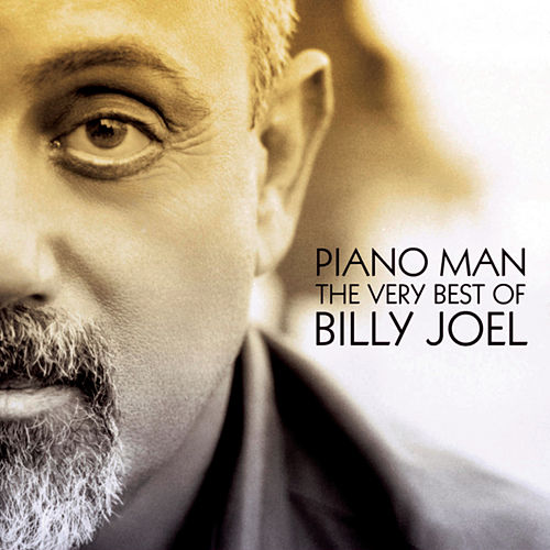 Piano Man: The Very Best of Billy Joel by Billy Joel