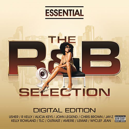 Essential R&B; Massive Urban, Soul and RNB Collection de Various Artists