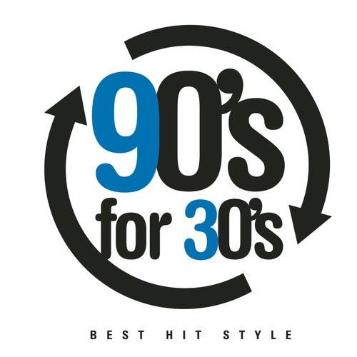 90's For 30's de Various Artists