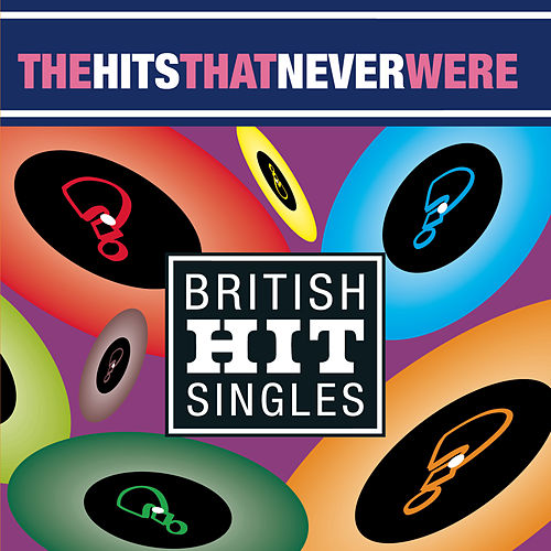 The Hits That Never Were de Various Artists