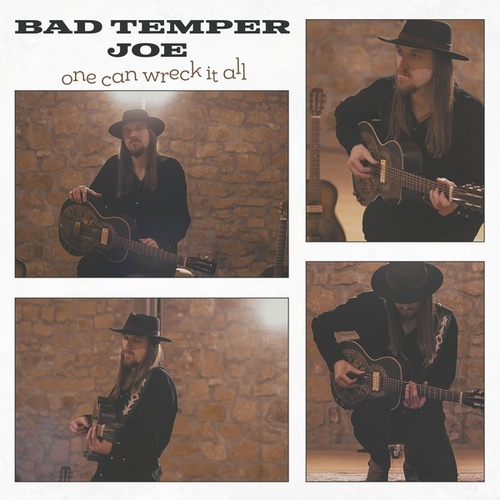 One Can Wreck It All by Bad Temper Joe