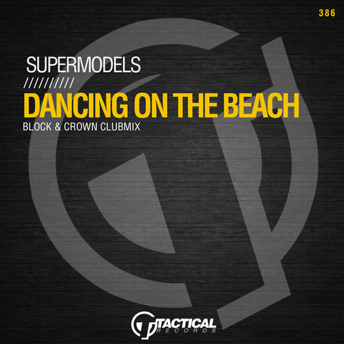 Dancing On The Beach (Block & Crown Clubmix) de Supermodels
