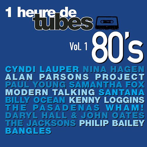 Une Heure De Tubes 80's Vol. 1 de Various Artists