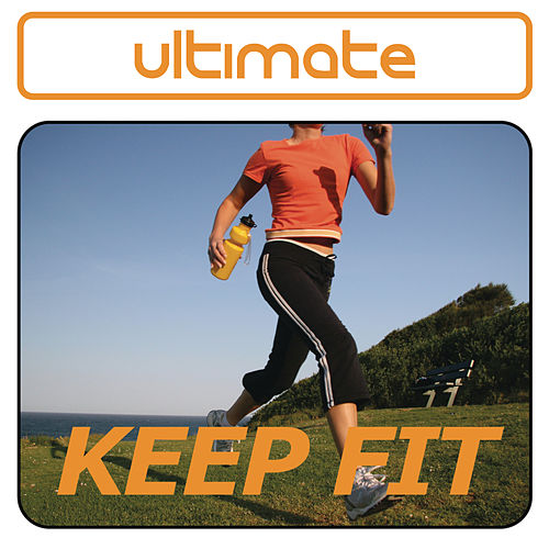 Ultimate Keep Fit de Various Artists