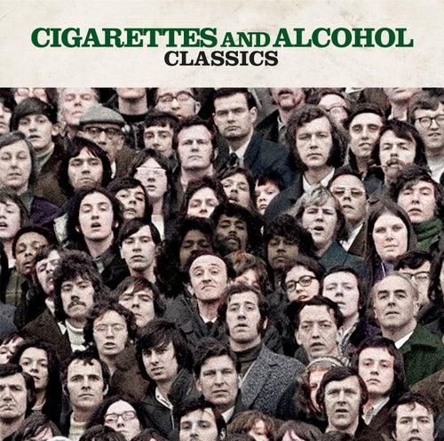 Cigarettes & Alcohol Classics de Various Artists