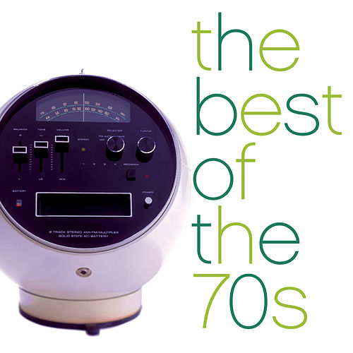 The Best Of The 70's (seventies) by Various Artists
