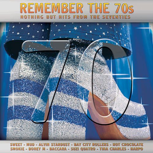 Remember the 70's by Various Artists