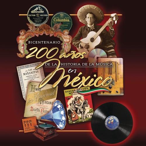 Bicentenario 200 Años de Música en México de Various Artists