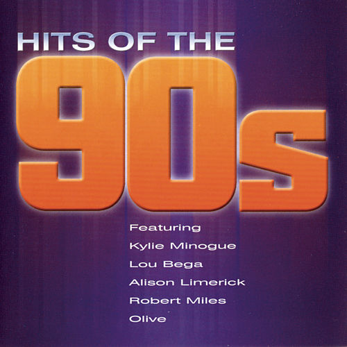 Hits Of The 90s by Various Artists