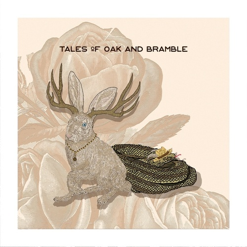 Tales of Oak and Bramble by Saint Arbor
