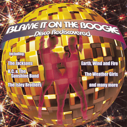 Blame It On The Boogie de Various Artists