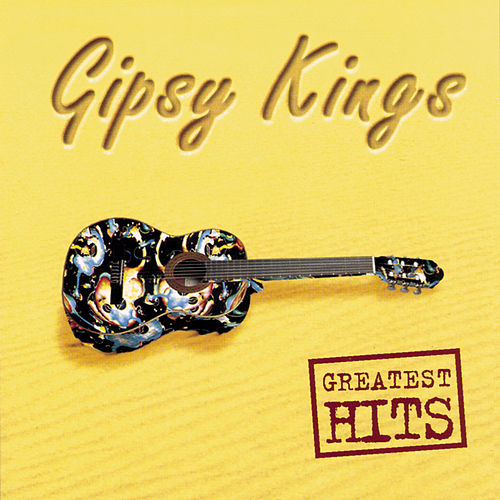 Greatest Hits di Gipsy Kings
