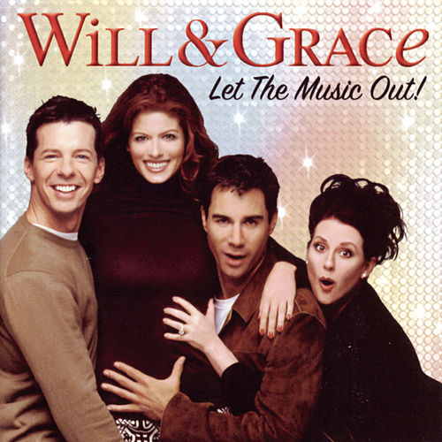 Will & Grace: Let The Music Out! de Various Artists