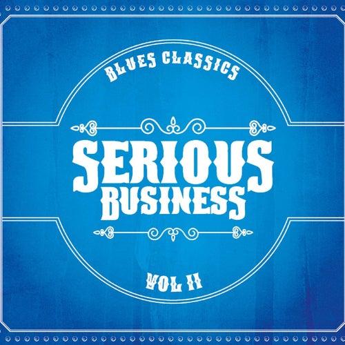 Blues Classics, Vol. 2 von Serious Business