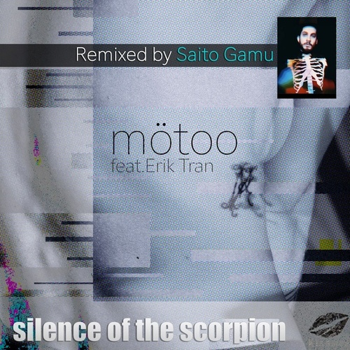 Silence of the Scorpion (Saito Gamu Remix) de Mötoo