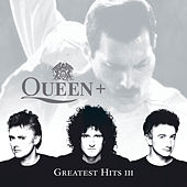 Greatest Hits III by Queen
