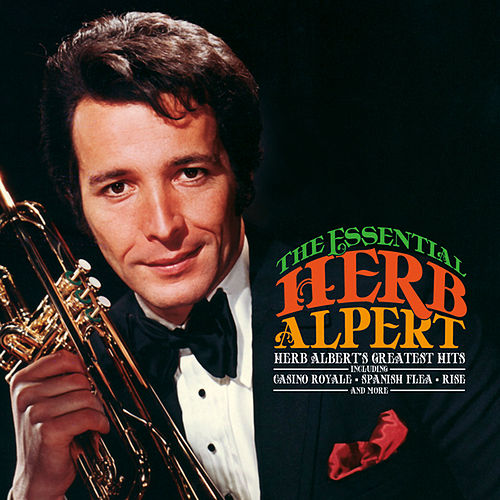 The Essential Herb Alpert by Herb Alpert