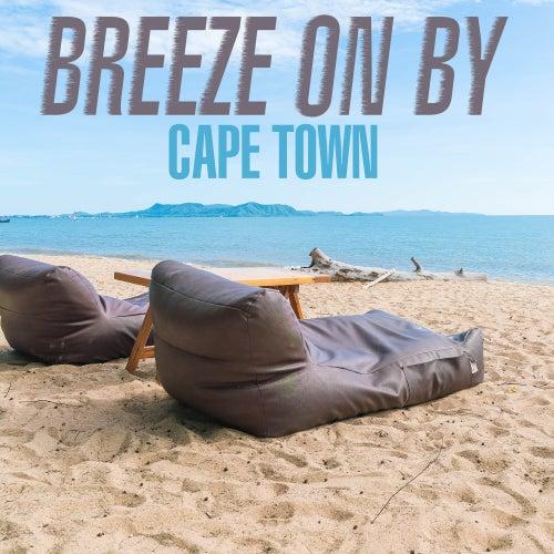 Breeze On By - Cape Town de Various Artists