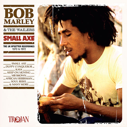 Small Axe (The UK Upsetter Recordings, 1970 to 1972) de Bob Marley & The Wailers