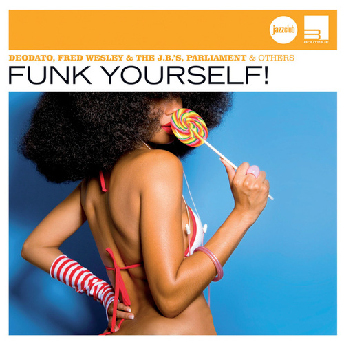 Funk Yourself! (Jazz Club) by Various Artists