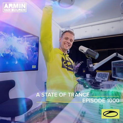 ASOT 1000 - A State Of Trance Episode 1000 by Armin Van Buuren