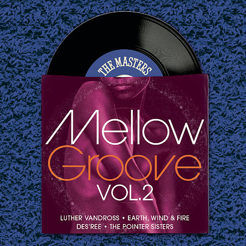 The Masters Series: Mellow Groove Vol.2 by Various Artists