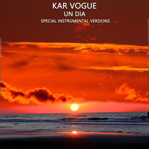 Un Dia (Special Instrumental Versions) by Kar Vogue