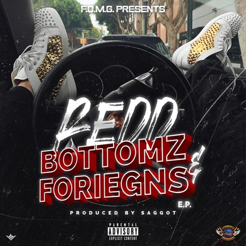 Redd Bottoms & Foreigns! by King Code Redd