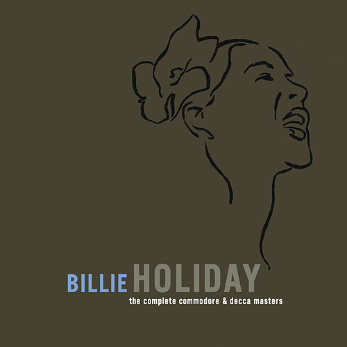 The Complete Commodore/Decca Masters de Billie Holiday