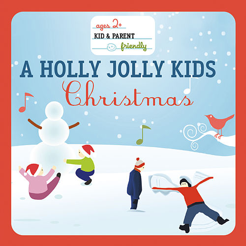 A Holly Jolly Kids' Christmas (International Version (FUN)) de Various Artists