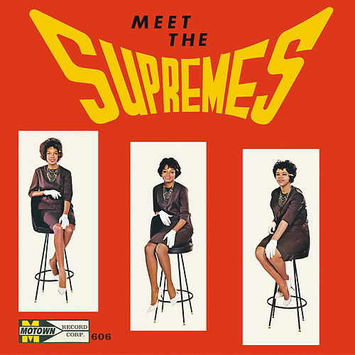 Meet The Supremes - Expanded Edition de The Supremes