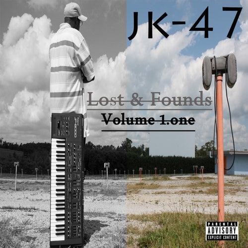 Lost & Founds, Vol. 1 (Remastered) de Jk-47