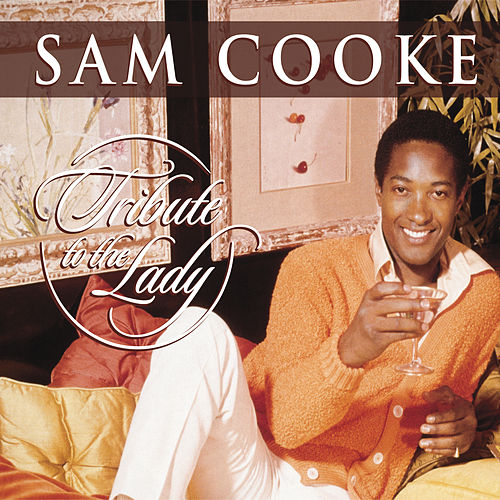Tribute To The Lady de Sam Cooke